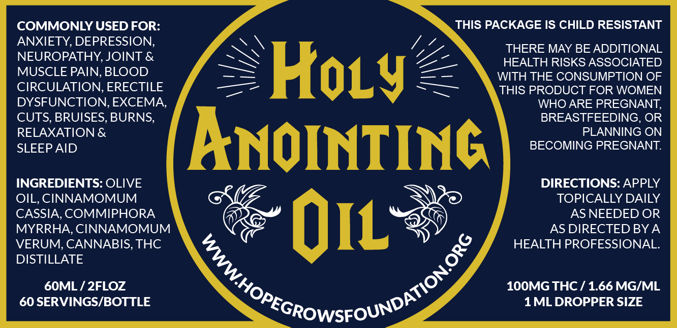 CannaLance covers Holy Anointing Oil from The Hope Grows Foundation