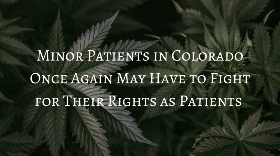 Minor Patients in Colorado Once Again May Have to Fight for Their Rights as Patients